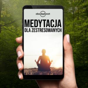 Medytacja dla zestresowanych